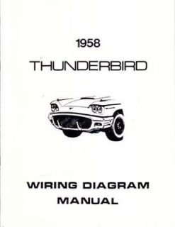 1958 Ford Thunderbird Electrical Wiring Diagrams Schematics Book Manual