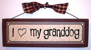 I Love Heart My Granddog Funny Pet Lover Signs Plaques Gifts About Dogs Cats