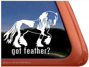 Got Feather High Quality Gypsy Horse Trailer Window Decal Sticker