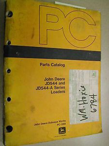 John Deere 544 544A Parts Manual Catalog Book Wheel Loader PC1068 JD List Guide