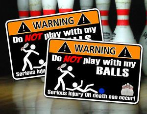 Funny Bowling Ball Warning Sticker Bowl Lane Pin Bag