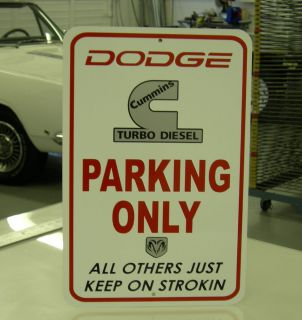 Cummins Turbo Diesel Dodge RAM 1500 2500 3500 Parking Sign