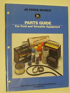John Deere to Ford Versatile Equipment Cross Reference Parts Guide Manual