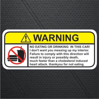 No Eating Food Drink in Car Warning Sticker Decal Sign
