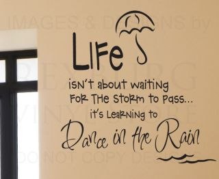Wall Decal Quote Sticker Vinyl Art Removable Letter Life Dance in The Rain J10