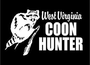 West Virginia Coon Hunter with Raccoon Hunting Car Truck Decal Sticker Graphic