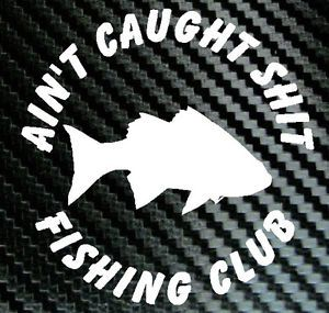 Fishing Club Fish Funny Car Boat Decal Vinyl Sticker