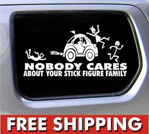 Stick Figure Car Hit Family Decal Funny Window Bumper Sticker Car Nobody Cares
