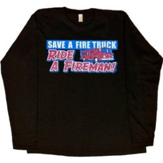 WOMENS LONG SLEEVE T SHIRT  WHITE   XX LARGE   Save A Fire Truck Ride A Fireman   Funny Firefighter Clothing
