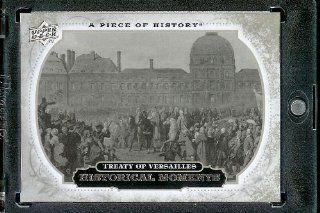2008 Upper Deck (UD) A Piece of History # 162 Treaty of Versailes ( Historical Moment ) MLB Baseball Trading Card