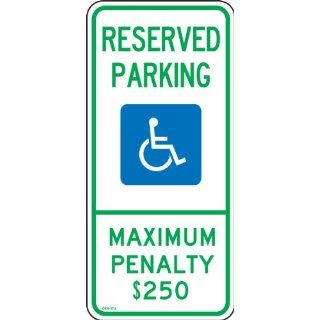 "Accuform Signs FRA206RA Engineer Grade Reflective Aluminum Handicap Parking Sign, For North Carolina, Legend ""RESERVED PARKING MAXIMUM PENALTY $250"" with Graphic, 12"" Width x 26"" Length x 0.080"" Thickness, Green/Blue on White Indu"