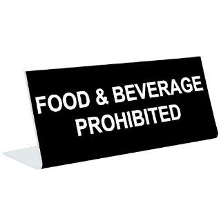 "3"" x 8"" Engraved Tabletop Pedestal Desk Sign   FOOD & BEVERAGE PROHIBITED   BLACK / WHITE Industrial Warning Signs"